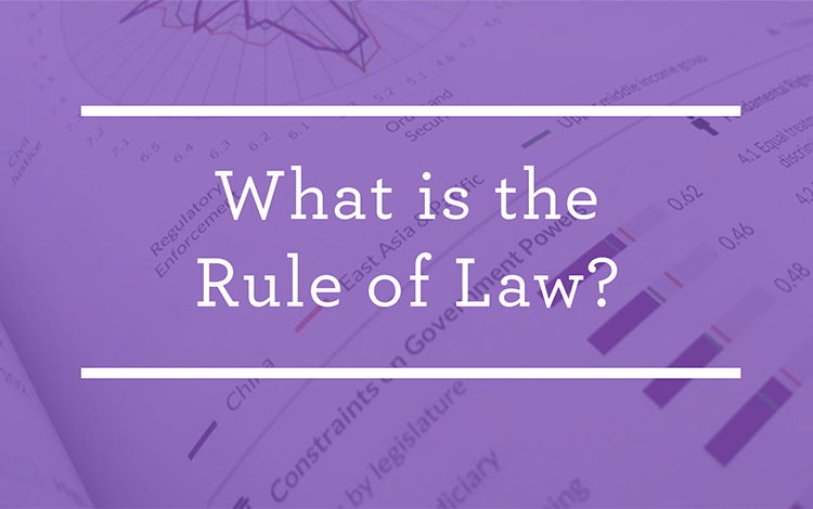 What is the Rule of Law? | World Justice Project