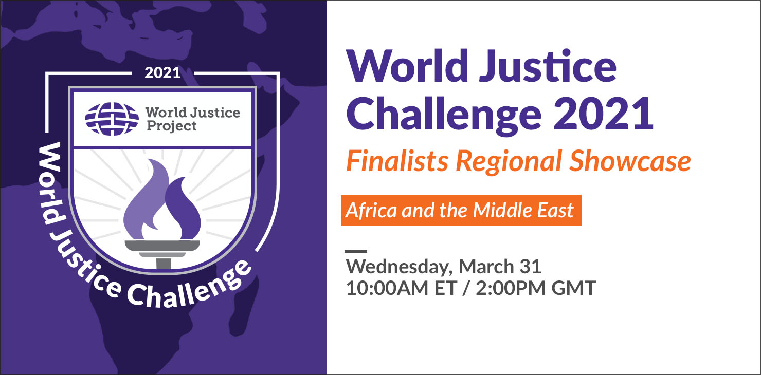 World Justice Challenge 2021 Finalists Regional Showcase: Africa and the Middle East