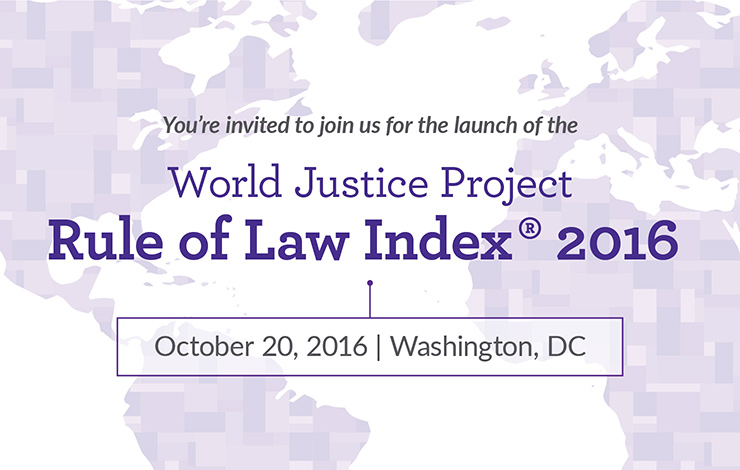 Launch Announcement for the 2016 WJP Rule of Law Index