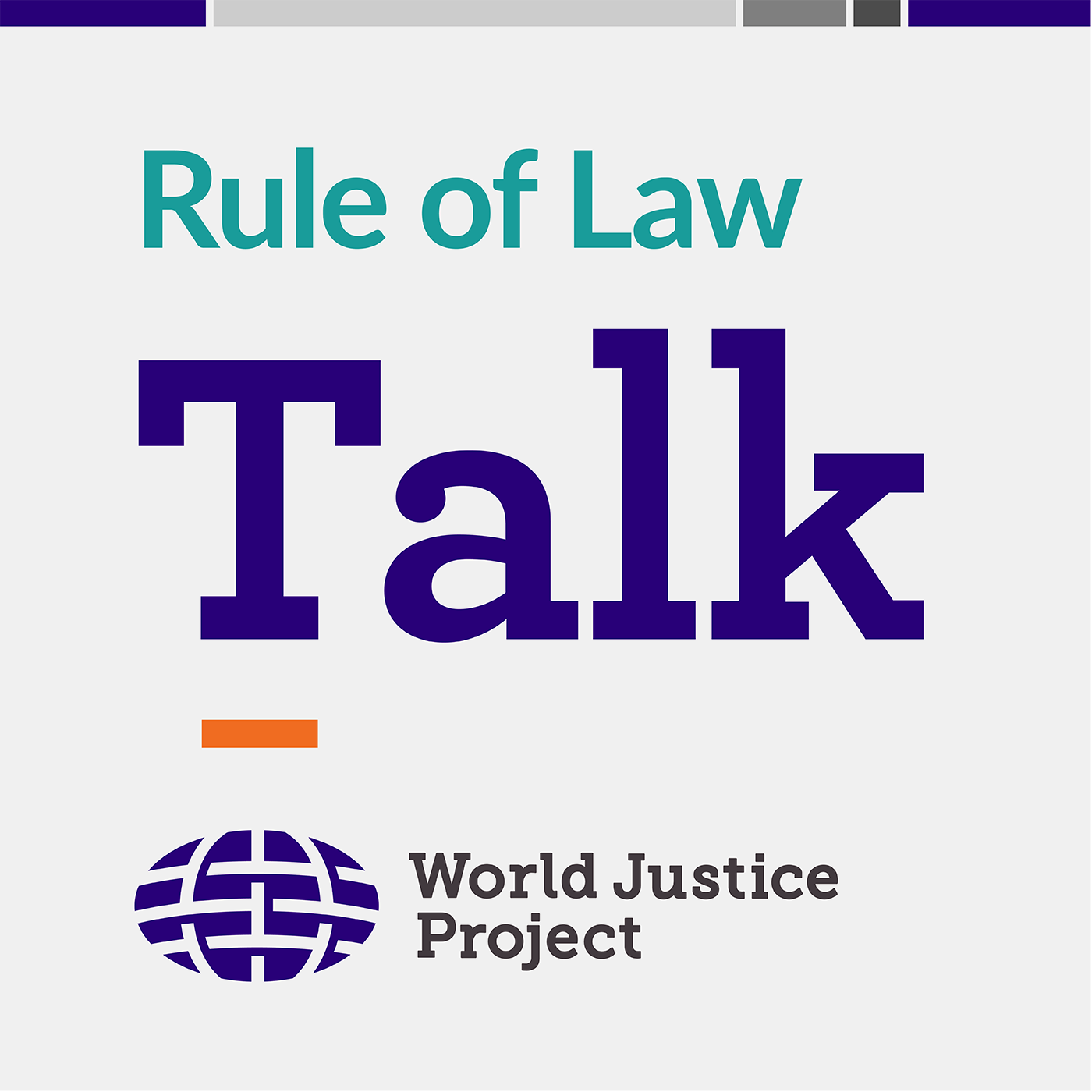 Rule of Law Talk Podcast from the World Justice Project