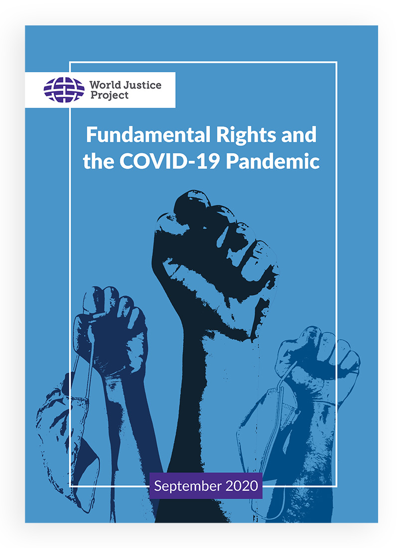 Fundamental Rights and the COVID-19 Pandemic WJP Policy Brief