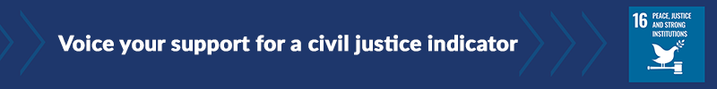 Voice your support for a civil justice indicator