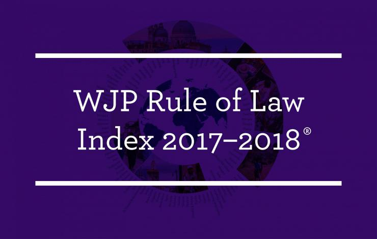 WJP Rule of Law Index 2017–2018