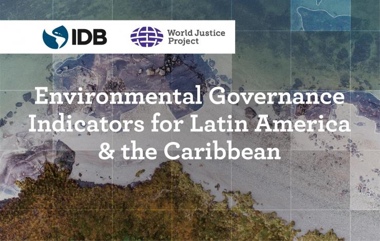 Environmental Governance Indicators for Latin America and the Caribbean