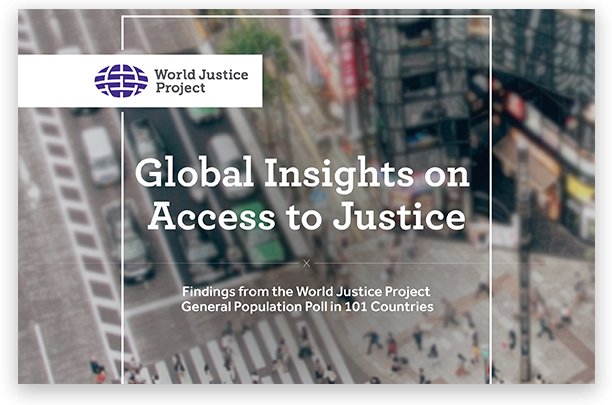 Global Insights on Access to Justice (WJP)
