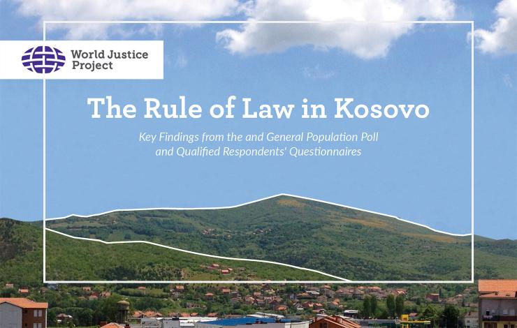 The Rule of Law in Kosovo