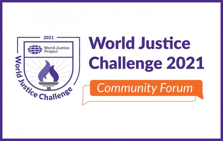 World Justice Challenge 2021 Community Forum