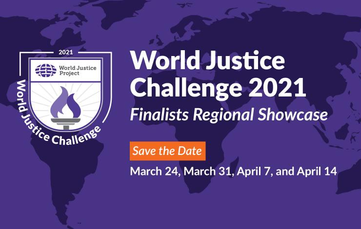 World Justice Challenge 2021 Finalists Regional Showcase
