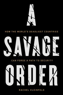 A Savage Order by Rachel Kleinfeld book cover