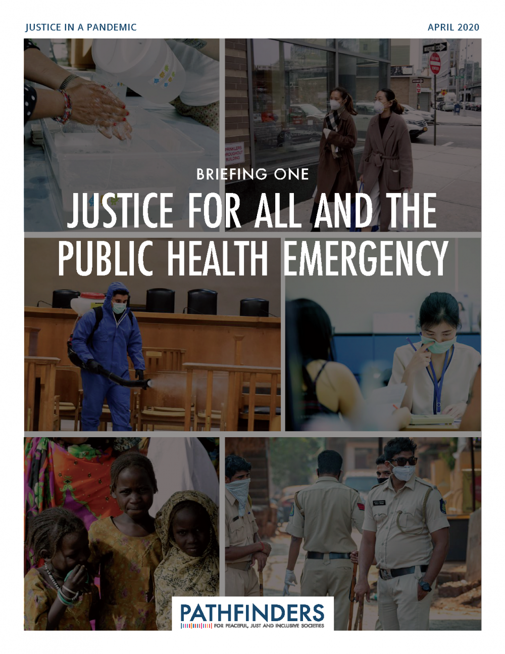 Justice for All and the Public Health Emergency